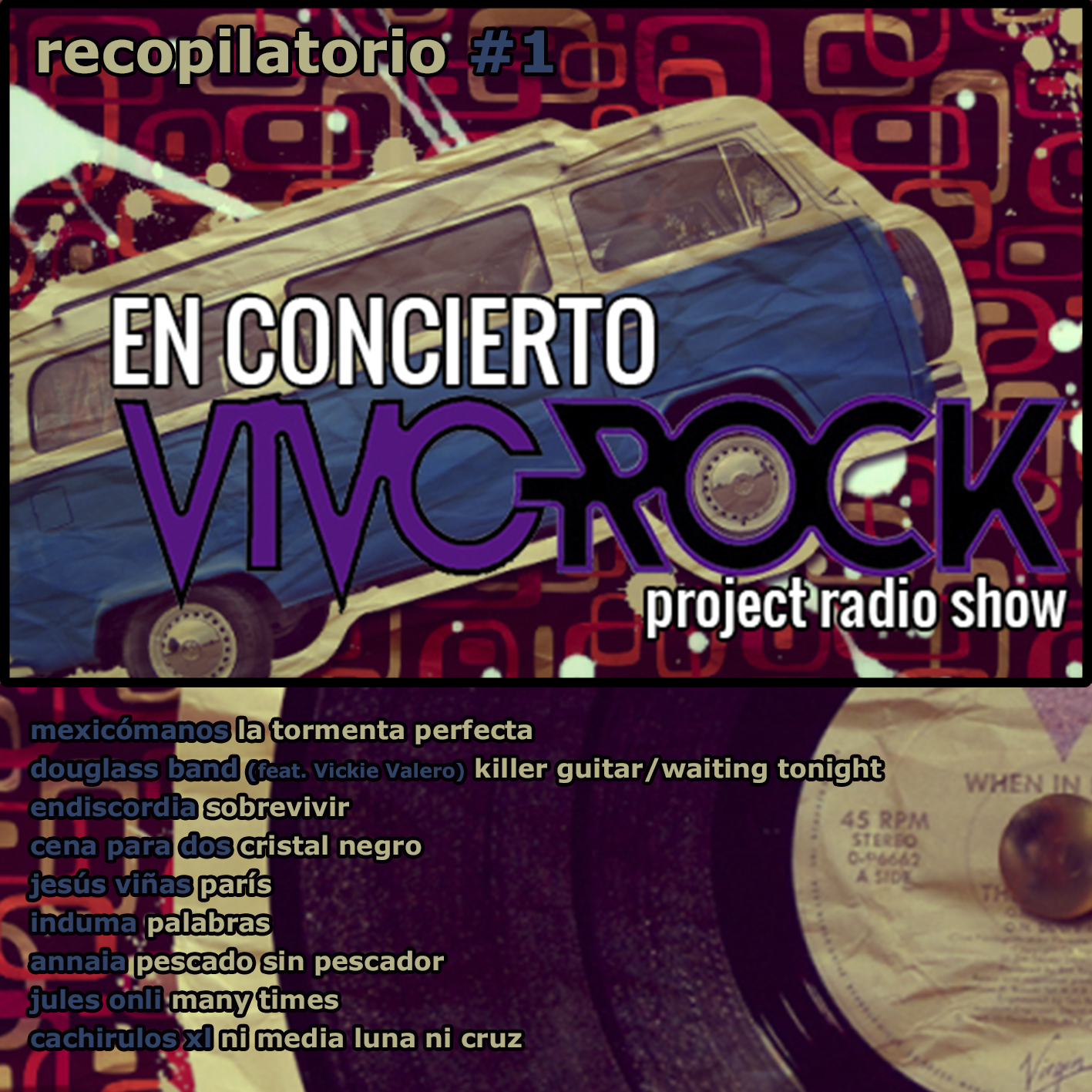 Vivo Rock En Concierto -Project Radio Show Álbum recopilatorio #1