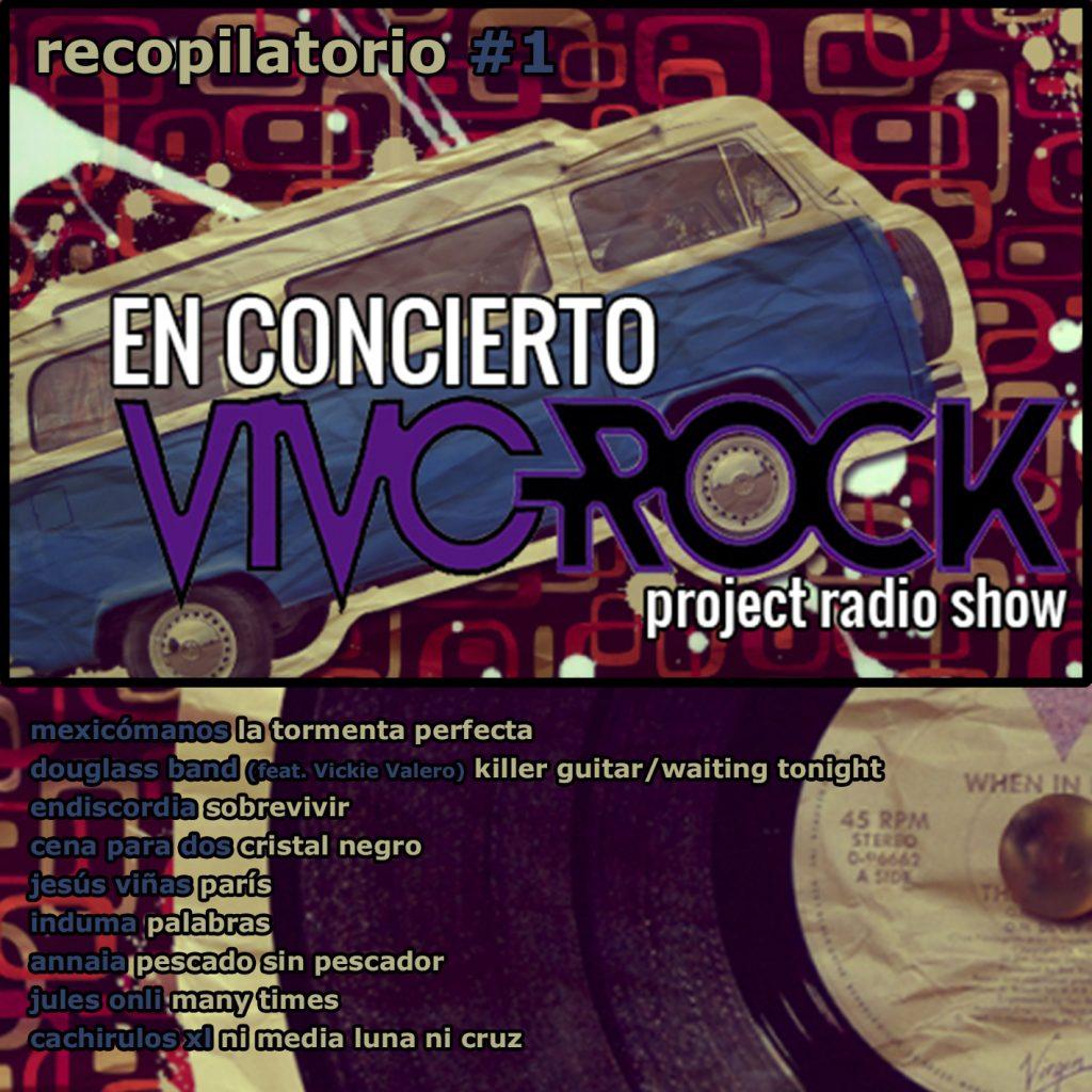 Vivo Rock En Concierto -Project Radio Show Álbum recopilatorio #1