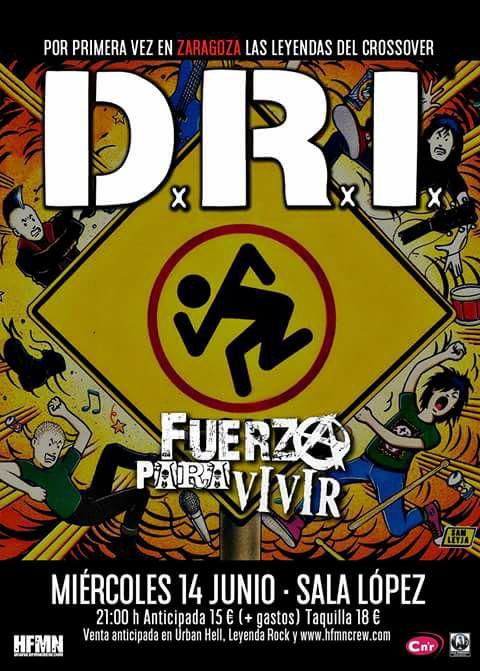 D.R.I. + Fuerza Para Vivir