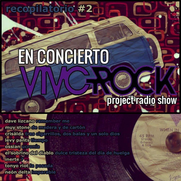 Vivo Rock En Concierto -Project Radio Show Álbum recopilatorio #2