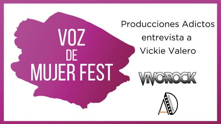 Producciones Adictos Entrevista a Vickie Valero