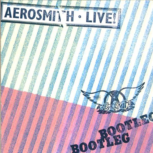 Aerosmith: Live! Bootleg.