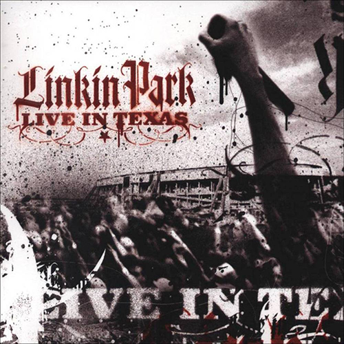 Linkin Park: Live In Texas.