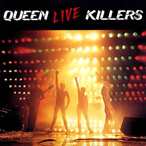 Queen: Live Killers.