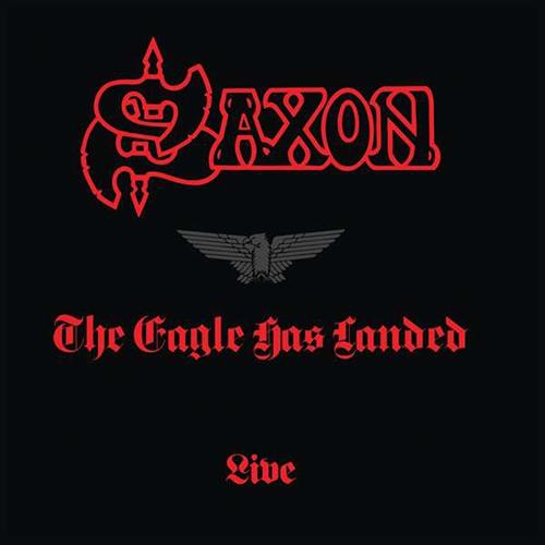 Saxon: The Eagle Has Landed.