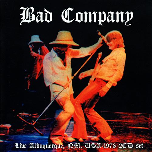 Bad Company: Live In Albuquerque 1976.