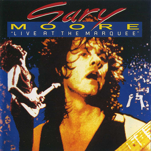 Gary Moore: Live At The Marquee.
