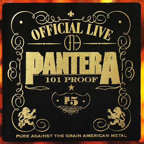 Pantera: Official Live 101 Proof.