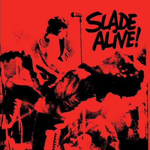 Slade: Alive!