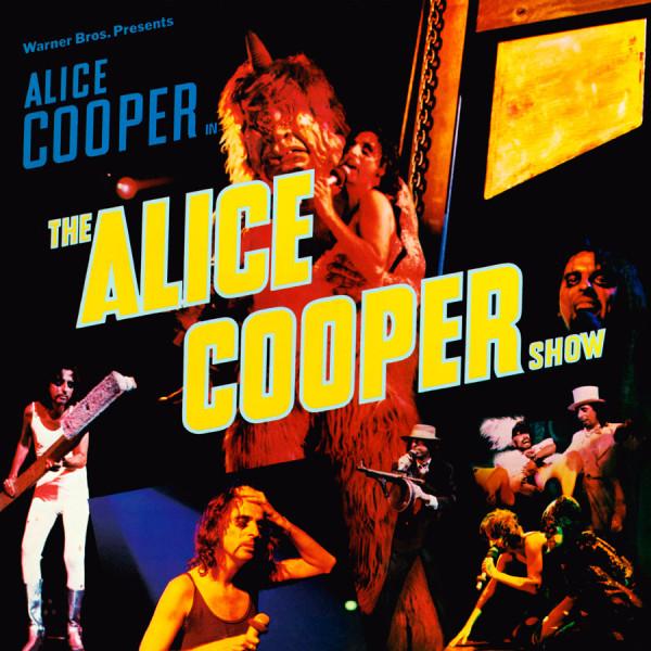 Alice Cooper: The Alice Cooper Show.
