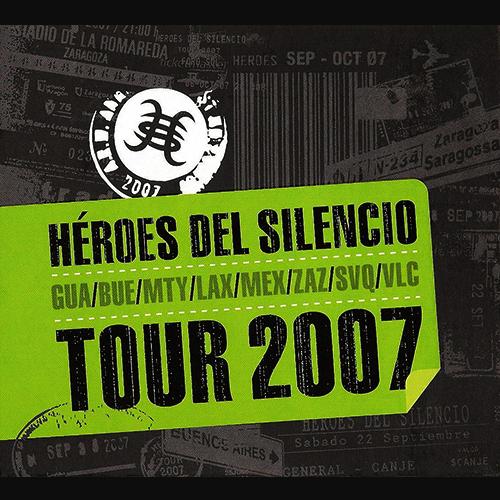 "Héroes Del Silencio: ""Tour 2007"""